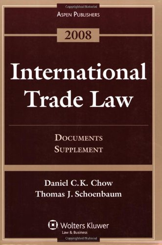 9780735570900: International Trade Law: Documents Supplement