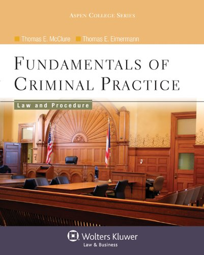 9780735570948: Fundamentals of Criminal Practice: Law and Procedure (Aspen College Series)