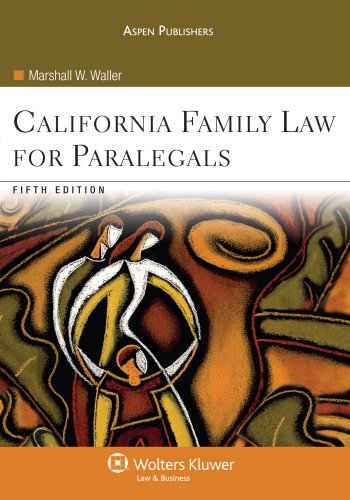 9780735570979: California Family Law for Paralegals 5e