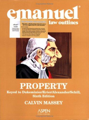 9780735571556: Emanuel Law Outlines Property: Dukeminier Edition (AspenLaw Studydesk)