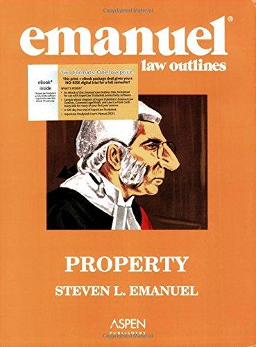 9780735571563: Emanuel Law Outlines: Property (AspenLaw Studydesk)