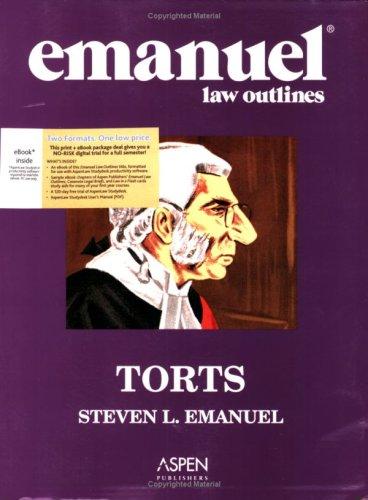 9780735571570: Emanuel Law Outlines: Torts (Print + eBook CD Bundle)