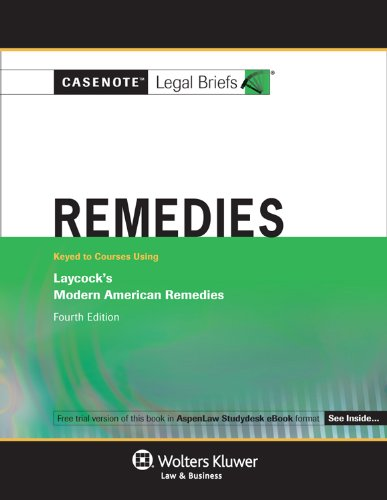 9780735571808: Casenotes Legal Briefs: Remedies Keyed to Laycock 4th Edition (Casenote Legal Briefs)