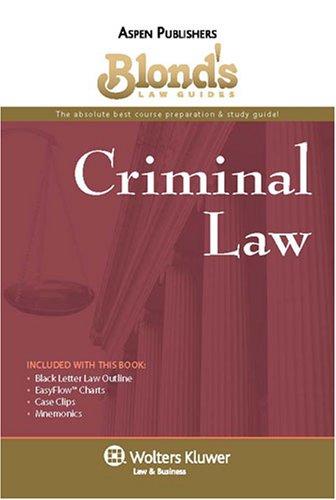 9780735573413: Blond's Law Guides: Criminal Law