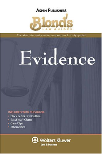 9780735573437: Blond's Law Guides: Evidence