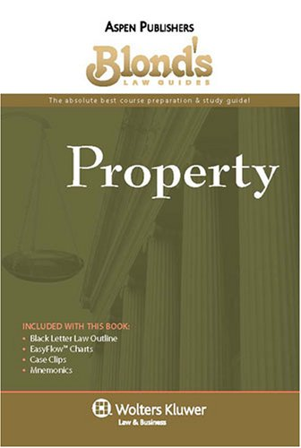 9780735573444: Property (Blond's Law Guides)