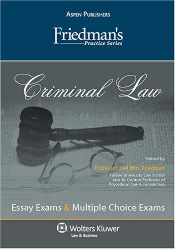 9780735573499: Friedman's Practice Series: Criminal Law
