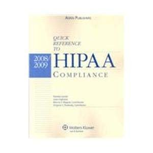 9780735573727: Quick Reference To HIPAA Compliance