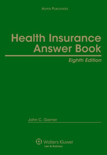 9780735574175: Health Insurance Answer Book