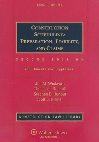 9780735574489: Construction Scheduling: Preparation, Liability, and Claims (Construction Law Library)
