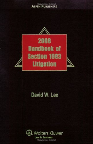 9780735574656: Handbook of Section 1983 Litigation, 2008 Edition