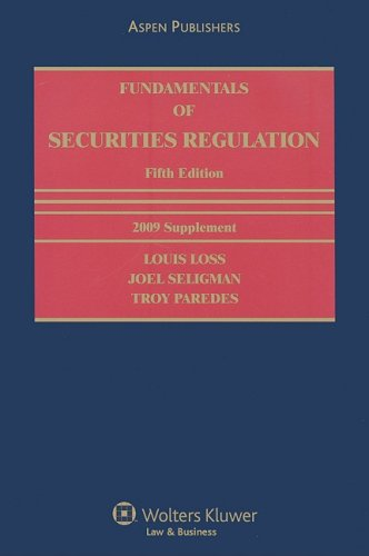 Fundamentals of Securities Regulation: 2009 Supplement: Louis Loss, Joel