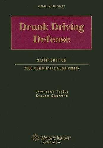 9780735574984: Drunk Driving Defense: 2008 Cumulative Supplement