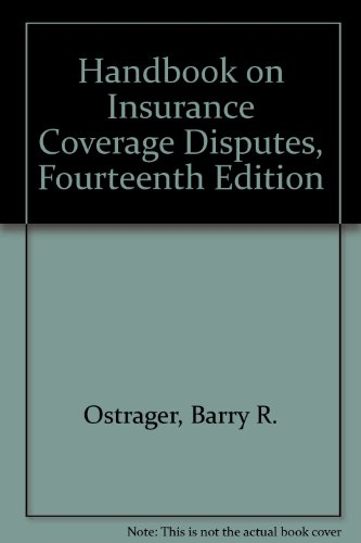 9780735575561: Handbook on Insurance Coverage Disputes