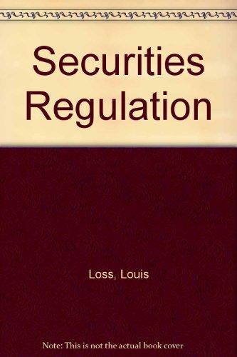 Securities Regulation: Loss, Louis; Seligman,