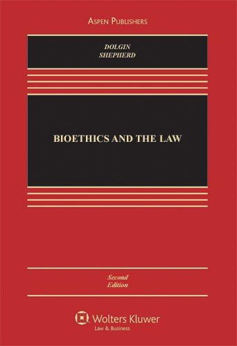 Bioethics and the Law 2e: Shepherd, Lois L.,