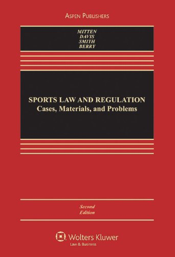 9780735576223: Sports Law and Regulation 2e