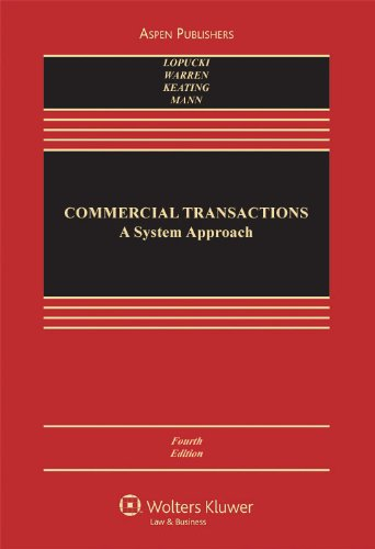 9780735576438: Commercial Transactions: A Systems Approach (Casebook Series)
