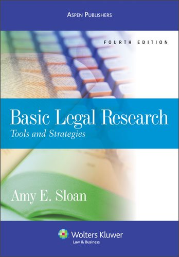 9780735576728: Basic Legal Research: Tools & Strategies 4e