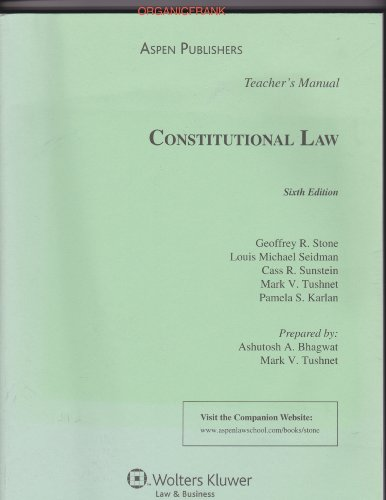 9780735577206: Teacher's Manual to Constitutional Law, 6th Edition (Prepared by: Ashutosh A. Bhawat and Mrk V. Tushnet)
