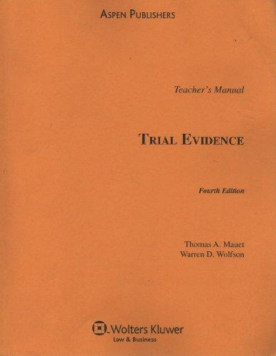 9780735577244: Trial Evidence, 4th Edition: Teacher's Manual