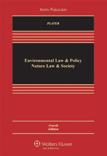 9780735577701: Environmental Law & Policy: Nature Law & Society