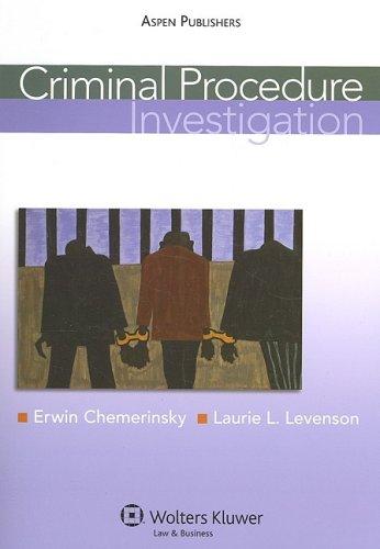 9780735577862: Criminal Procedure: Investigation