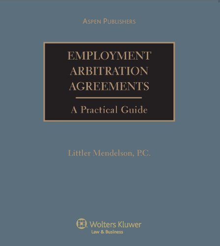 9780735578203: Employment Arbitration Law and Practice