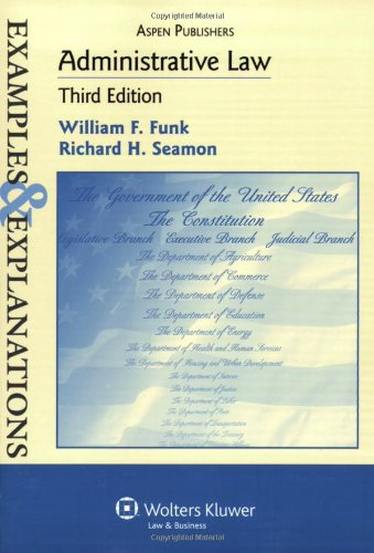 9780735578272: Administrative Law: Examples & Explanations