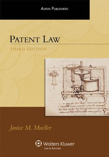 9780735578319: Patent Law, Third Edition (Aspen Treatise Series)