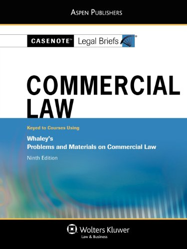 9780735578456: Casenote Legal Briefs Commercial Law: Keyed to Whaley, 9th Edition