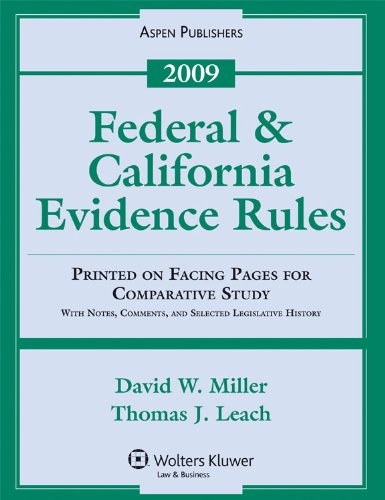 9780735579422: Federal & California Evidence Rules 2009 Statutory Supplement