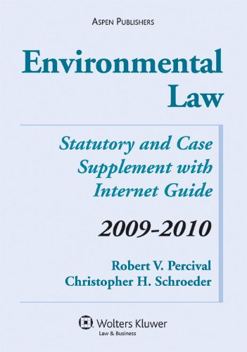 9780735579453: Environmental Law: Statutory and Case Supplement with Internet Guide, 2009¿2010