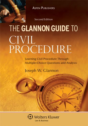 9780735579545: The Glannon Guide to Civil Procedure: Learning Civil Procedure Through Multiple-Choice Questions and Analysis