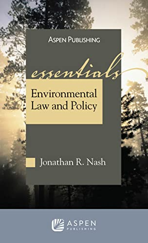 9780735579668: Environmental Law and Policy: The Essentials (Essentials Series) (Essentials (Wolters Kluwer))