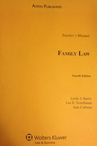 9780735579729: Family Law: 4th Edition: TEACHER'S MANUAL