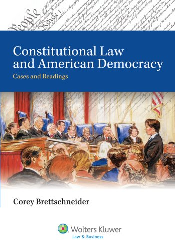 9780735579828: Constitutional Law and American Democracy: Cases and Readings (Aspen College)