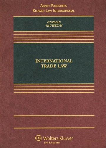International Trade Law: Joost H.B. Pauwelyn,