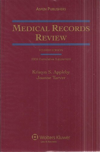 Medical Records Review 2009 Cumulative Supplement: Kristyn S. Appleby, Joanne Tarver