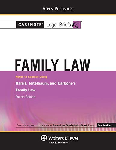 9780735582910: Family Law: Keyed to Courses Using Harris, Carbone, and Teitelbaum's Family Law, Fourth Edition