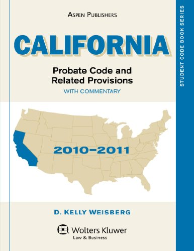 9780735583658: California Probate Code & Related Provisions, 2010-2011 (Student Code Book Series)