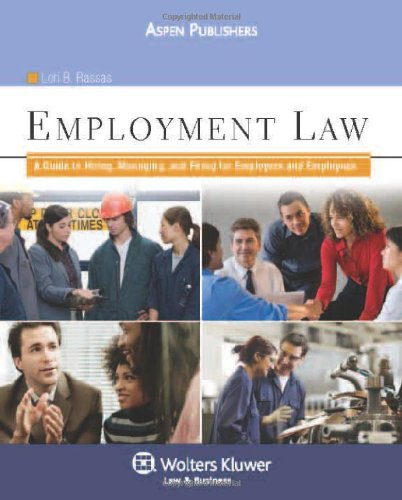 9780735584211: Employment Law: A Guide to Hiring, Managing and Firing for Employers and Employees