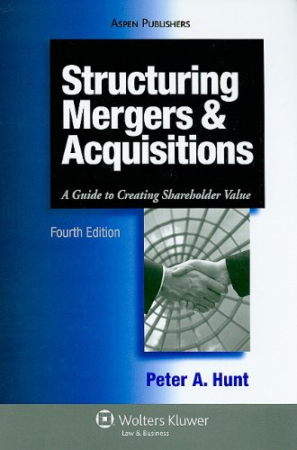9780735584587: Structuring Mergers and Acquisitions