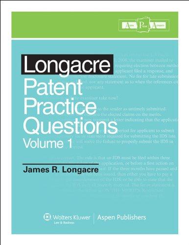 9780735584730: Longacre Patent Bar Review Practice Question Book Volume 1