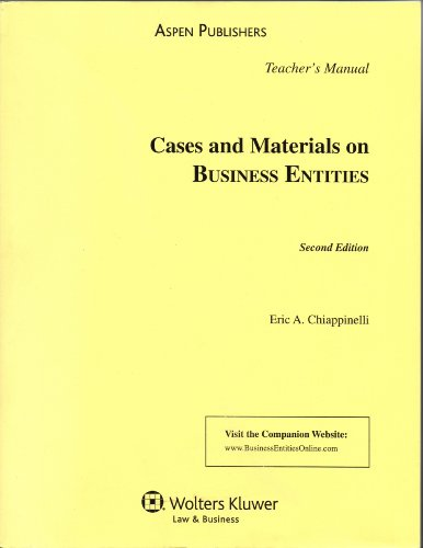 Teacher's Manual to Cases and Materials on Business Entities