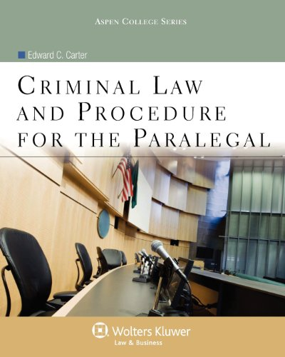 9780735584877: Criminal Law and Procedure for the Paralegal (Aspen College)