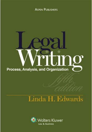 9780735585140: Legal Writing: Process, Analysis, and Organization