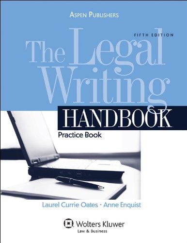 9780735585188: The Legal Writing Handbook: Practice Book 5e