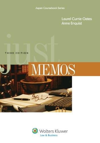 9780735585195: Just Memos, Third Edition (Aspen Coursebook)