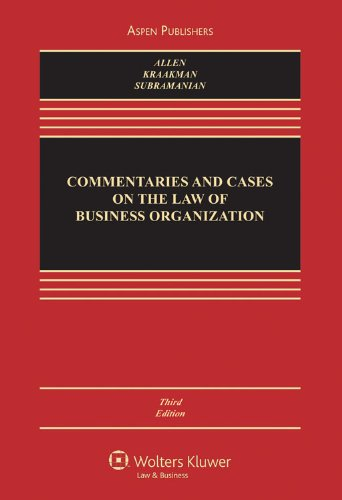 9780735586000: Commentaries and Cases on the Law of Business Organizations